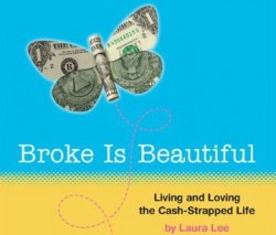 This author says Broke is Beautiful (and we agree!)