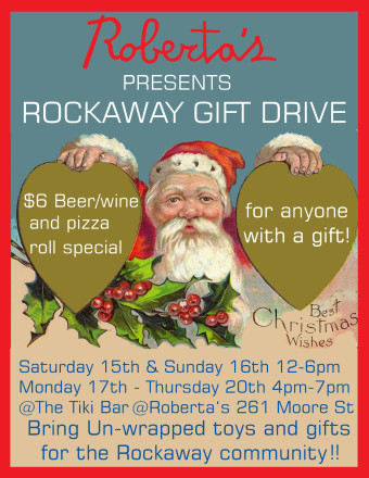 Pizza on earth: Bring toys for the Rockaways, get cheap Roberta's grub!