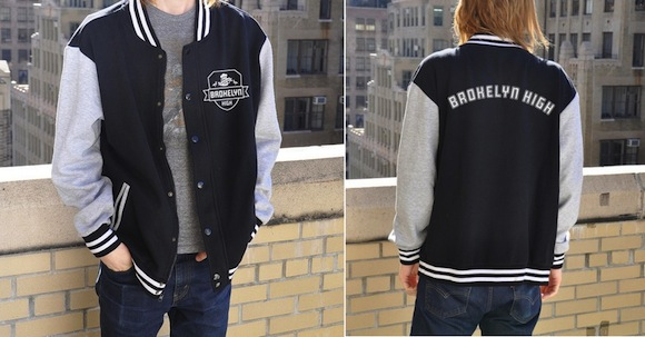Get your Brokelyn High varsity jacket now…all the cool kids are doing it