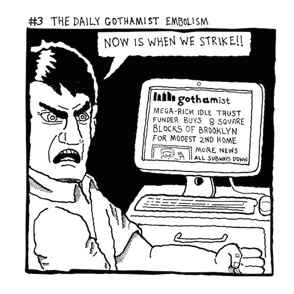 3 GOTHAMIST EMBOLLISM