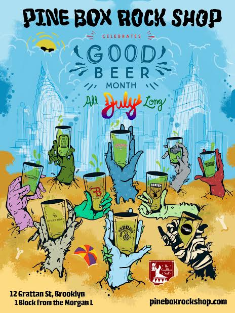 July Good Beer Month poster courtesy of Pine Box Rock Shop.