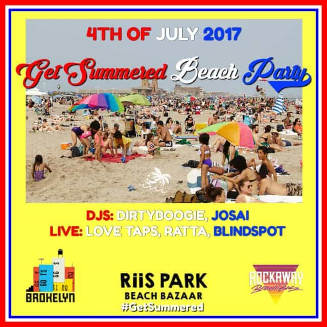 Peace to Queens immediately and Get Summered at a 4th of July beach bash