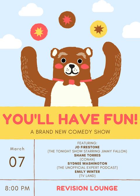 You'll Have Fun!