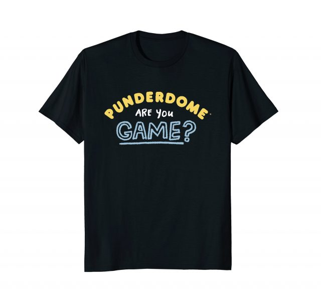Support your local BK pun competition: Official Punderdome tees now available