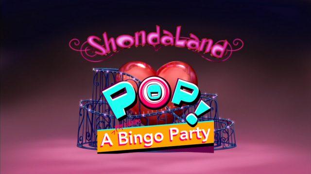 Pop! A Pop Culture Bingo Party Goes to Shondaland