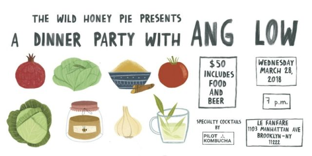 The Wild Honey Pie presents: A Dinner Party with Ang Low