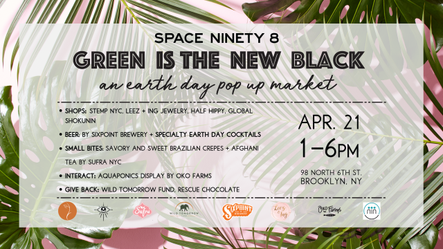 GREEN IS THE NEW BLACK : EARTH DAY POP-UP MARKET