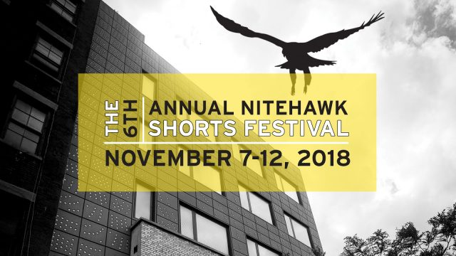 Submission call: Nitehawk Shorts Festival