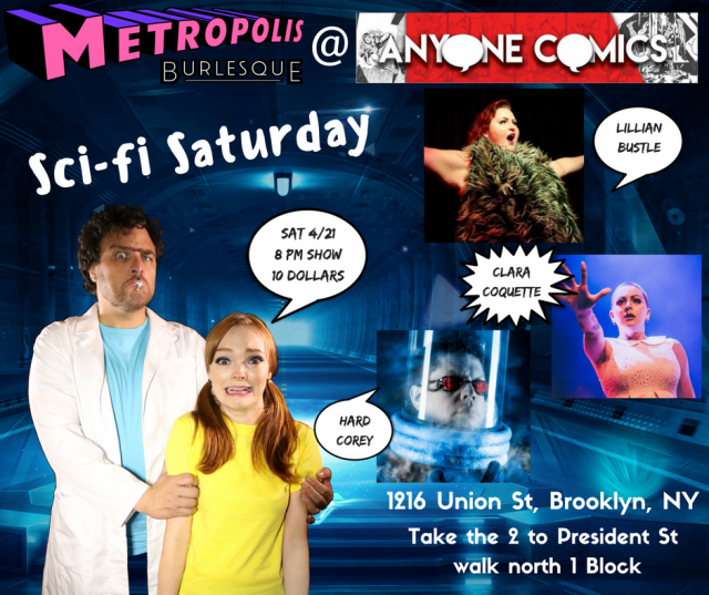 Sci-fi Saturday Burlesque at Anyone Comics!
