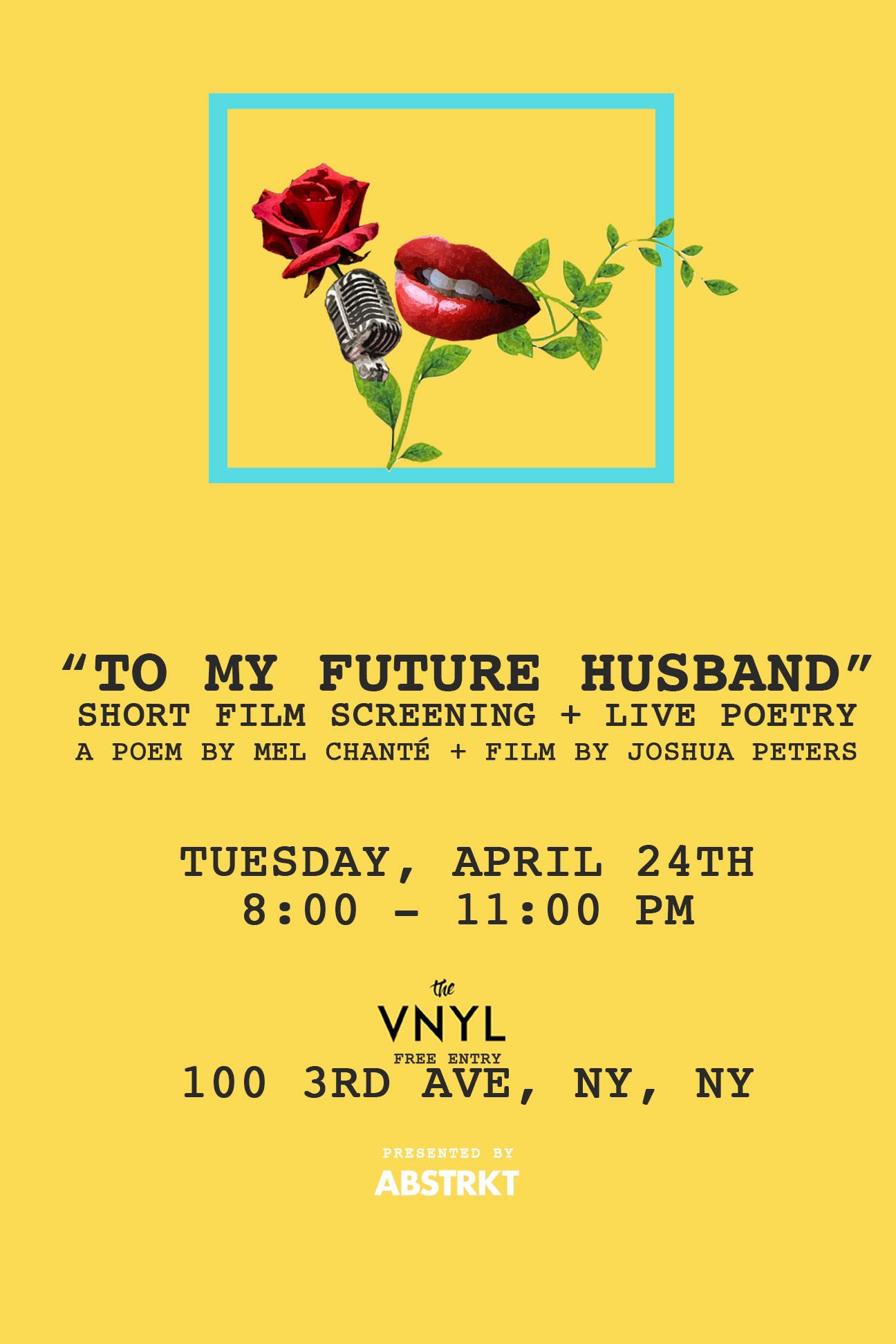 To My Future Husband Short Film Screening Live Poetry Brokelyn