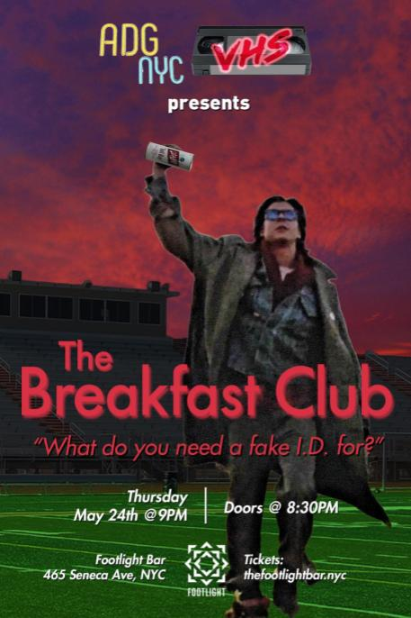 A Drinking Game NYC presents The Breakfast Club (VHS Series)