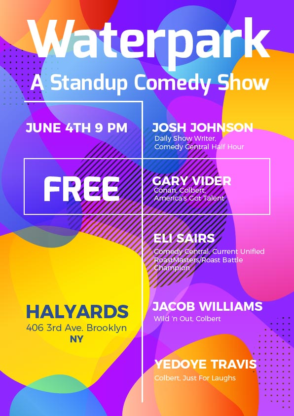 Waterpark:A Standup Show featuring Josh Johnson(Daily Show) & Gary Vider(Conan)
