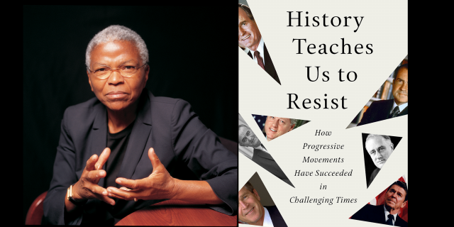"Book Talk: ""History Teaches Us to Resist: How Progressive Movements Have Succeeded in Challenging Times"""