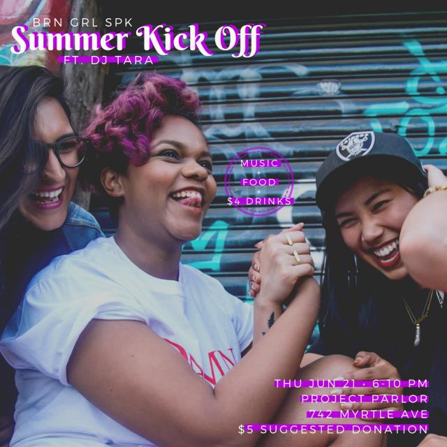 BRN GRL SPK Summer Kickoff