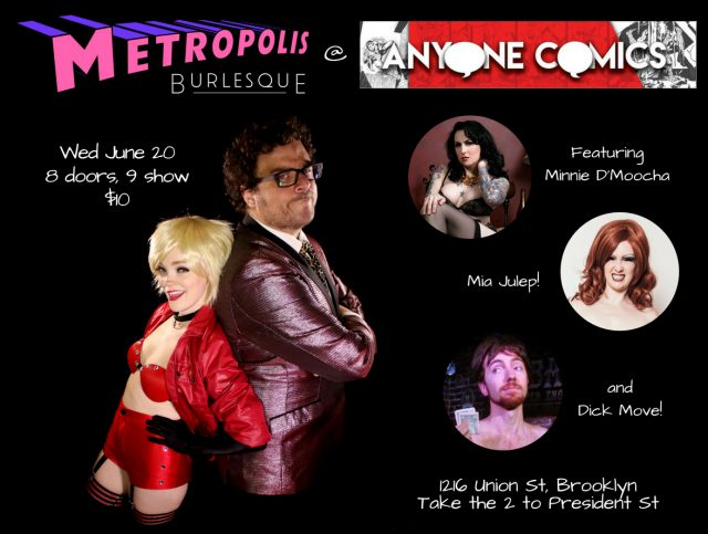Metropolis Burlesque & Anyone Comics