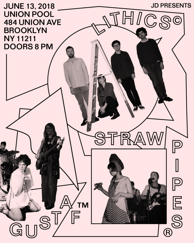 Lithics, Straw Pipes, & Gustaf at Union Pool 6/13