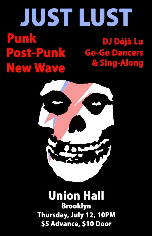 Just Lust: A Punk, Post-Punk, & New Wave Dance Party
