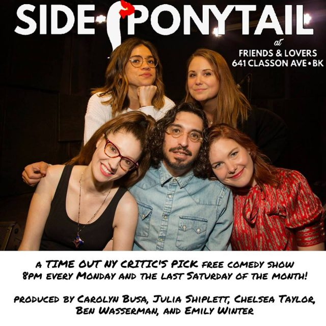 Side Ponytail – FREE Comedy Show (SATURDAY EDITION!)