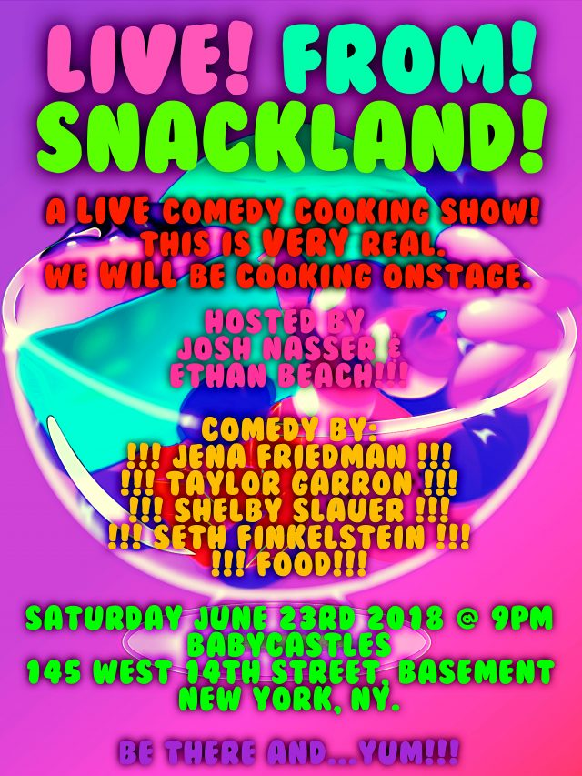 Live! From! Snackland!