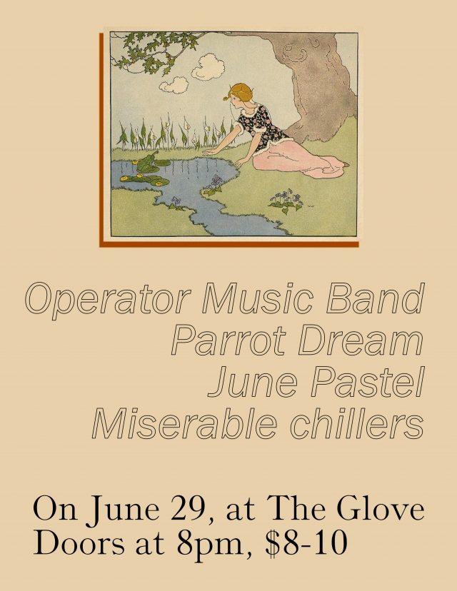 Operator Music Band/Parrot Dream/June Pastel/Miserable chillers