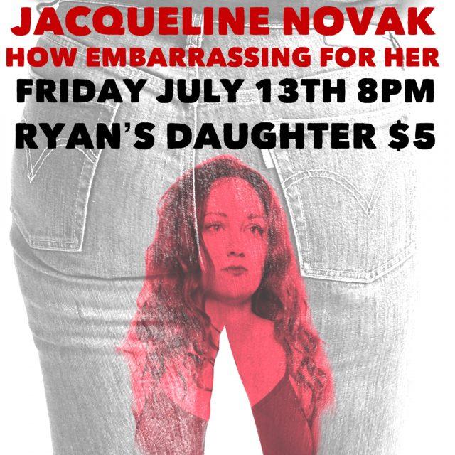 Jacqueline Novak: How Embarrassing For Her