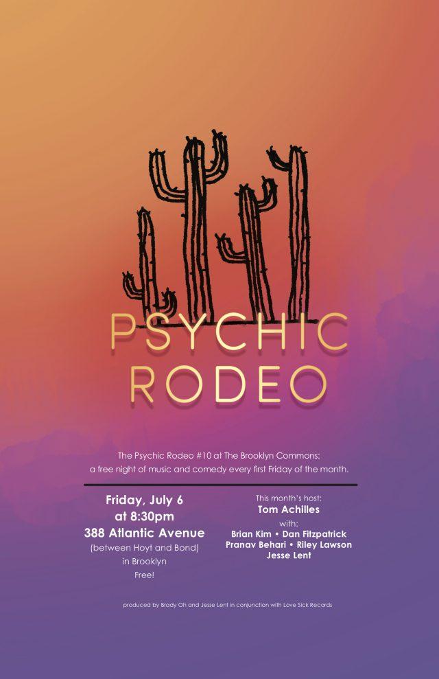 Psychic Rodeo #10: Tom Achilles, Pranav Bahari, Brian Kim, Jesse Lent