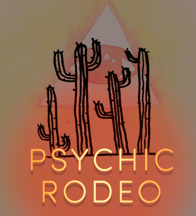 Psychic Rodeo 11: Prenav Behari, Karmen Naidoo, Tom Achilles, Meghan Frank, The Sweetheartz of the Psychic Rodeo