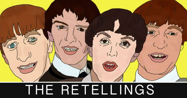 The Retellings: The Beatles