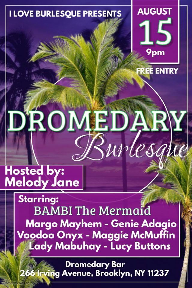 Dromedary Burlesque