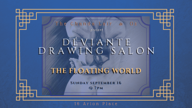 Déviante Drawing Salon: The Floating World