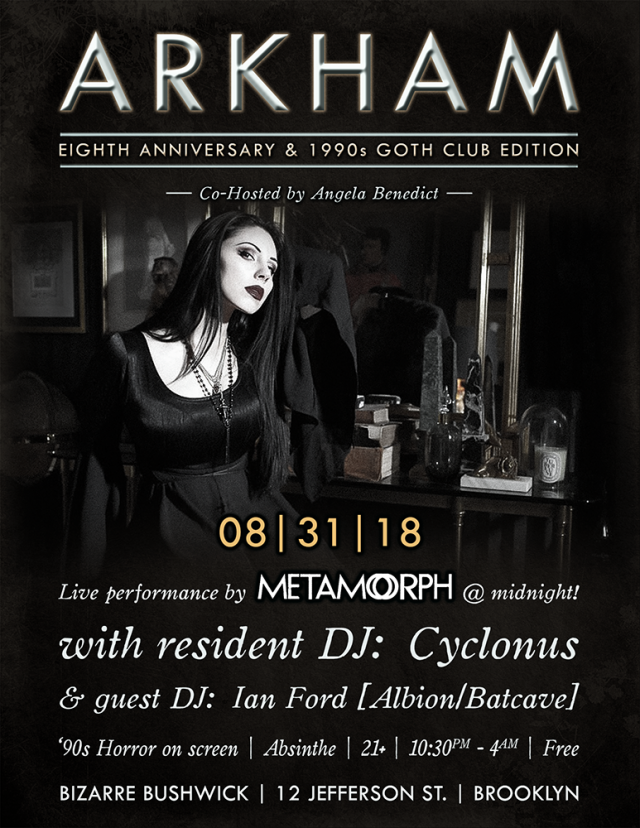Arkham: 8th Anniversary '90s Goth Edition + Metamorph