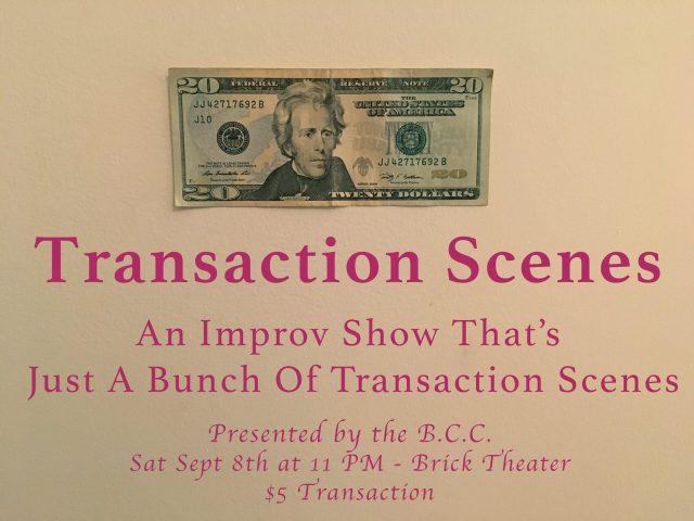 Transaction Scenes – Transaction Scene Improv at BCC