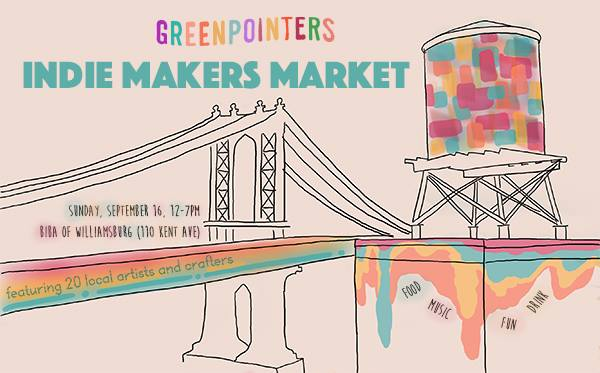 Sunday 9/16: Get down at the Greenpointers Indie Makers Market