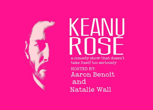 Keanu Rosé: The Premiere Comedy Show