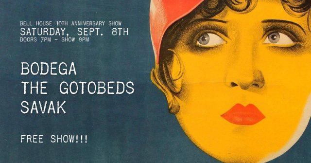 Free Show: Bodega, The Gotobeds & Savak