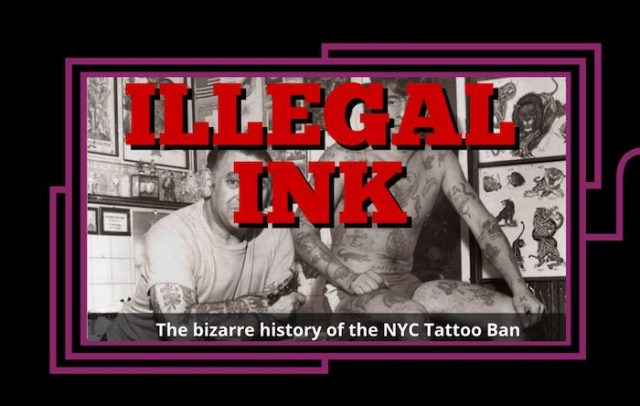 Illegal Ink: The bizarre story of NYC's Tattoo Ban with onsite flash tattooing
