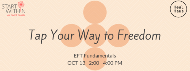 Tap Your Way to Freedom – EFT Fundamentals