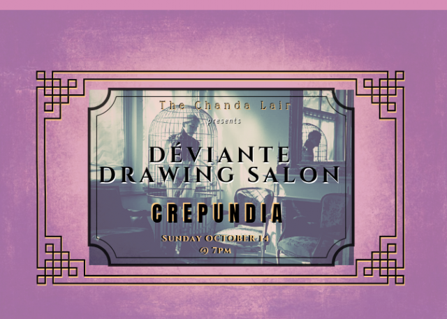 Déviante Drawing Salon: Crepundia