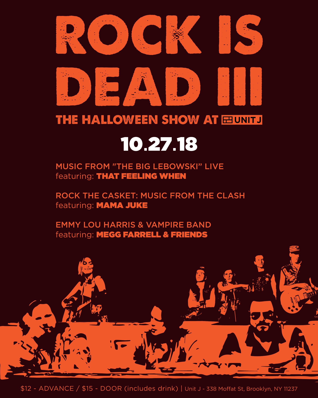 rock is dead iii: the halloween show at unit j - brokelyn