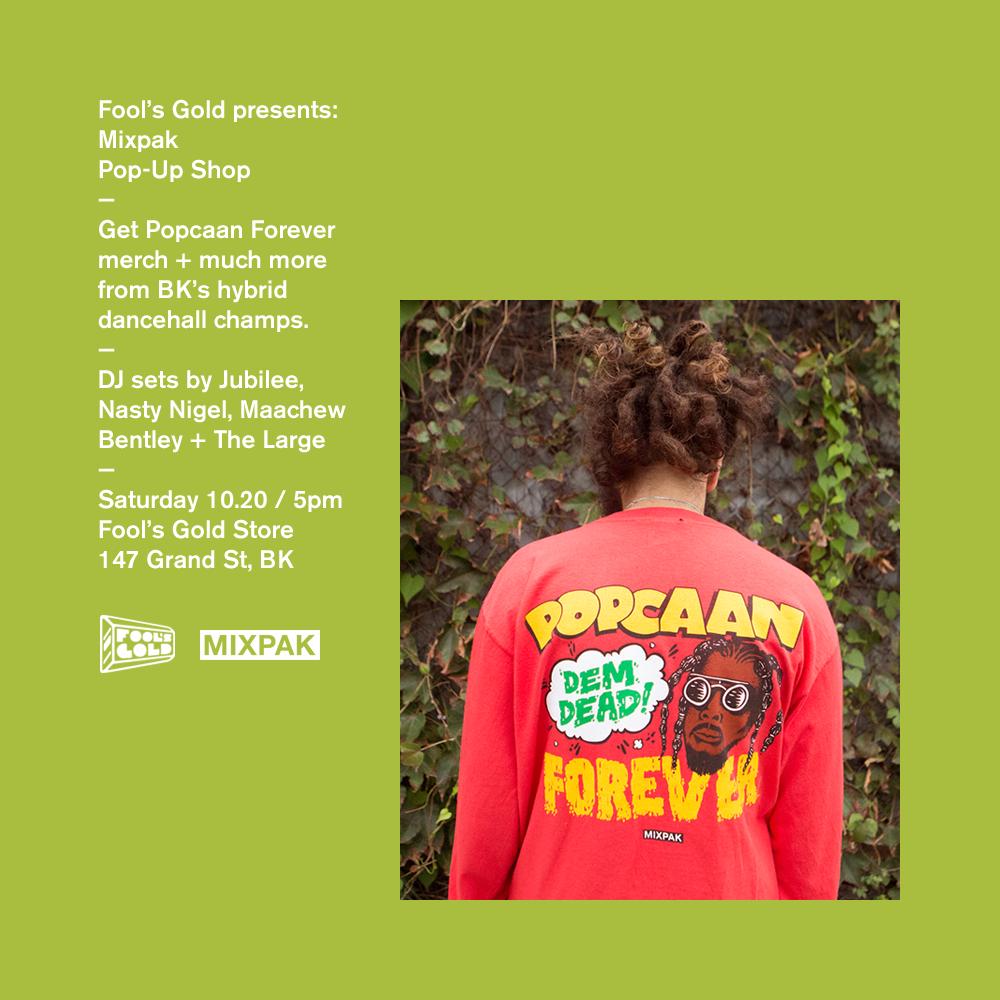 Mixpak Pop Up shop @ Fools Gold - Brokelyn