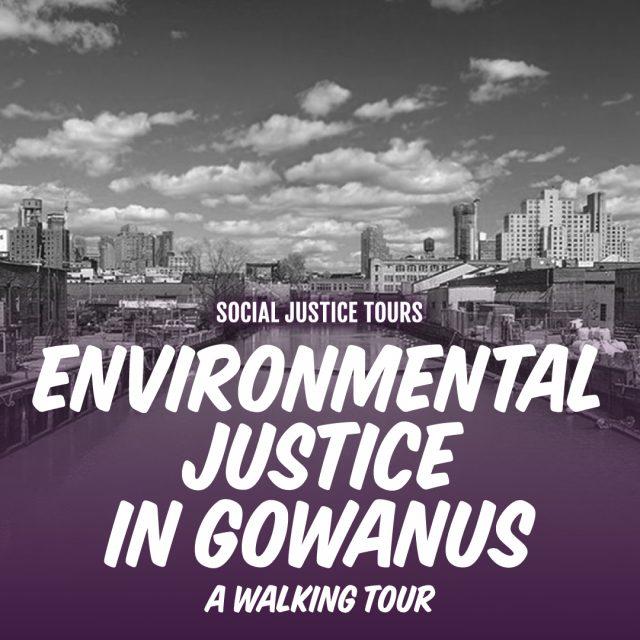 Environmental Justice Tour in Gowanus