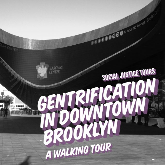 Gentrification in Downtown Brooklyn: A Walking Tour