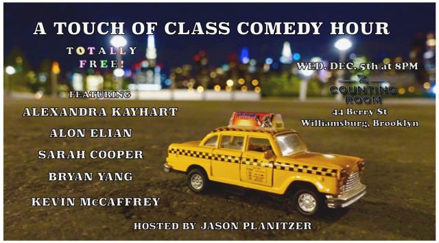 A Touch of Class Comedy Hour