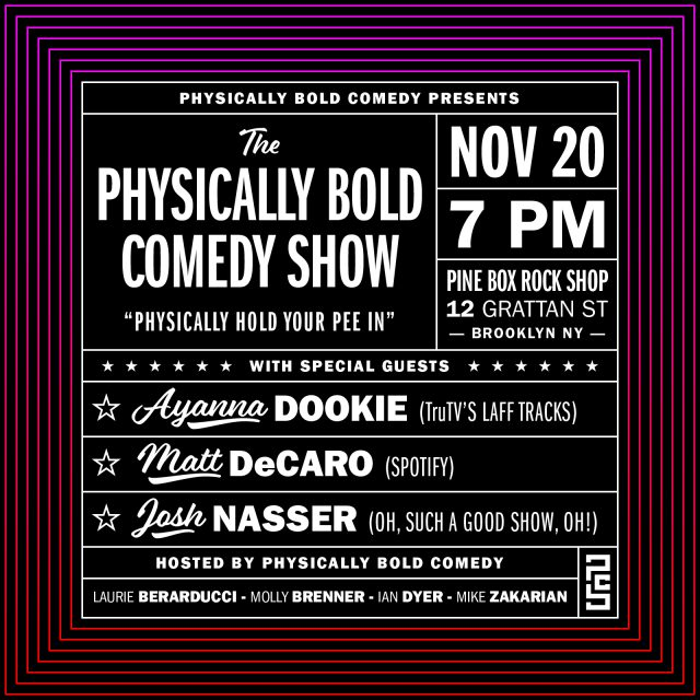 Physically Bold Comedy Show