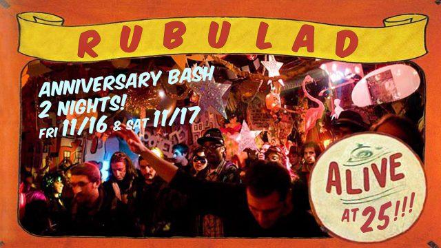 Rubulad Presents: Alive at 25!