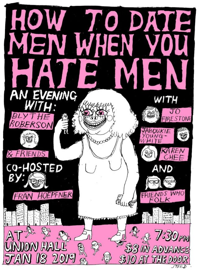 How To Date Men When You Hate Men: A Night With Blythe Roberson And Friends