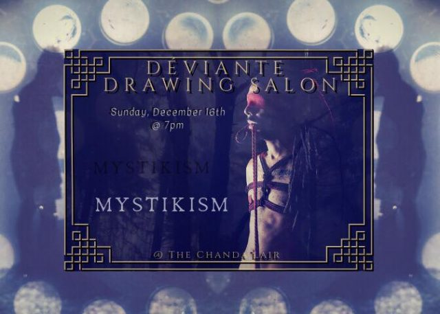 Déviante Drawing Salon: Mystikism