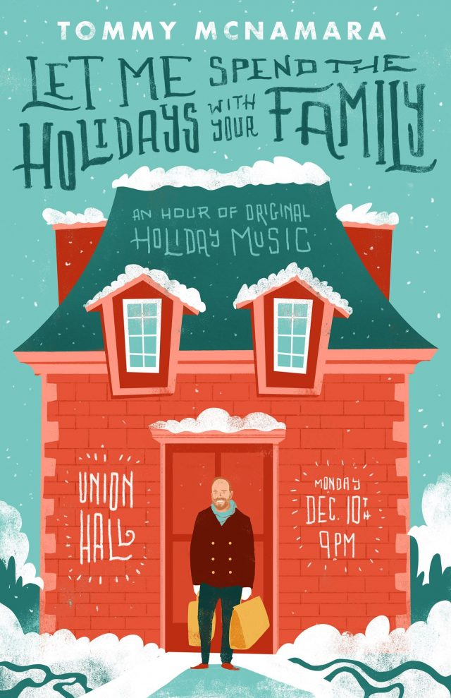 Let Me Spend The Holidays With Your Family: An Evening of Original Holiday Music with Tommy McNamara