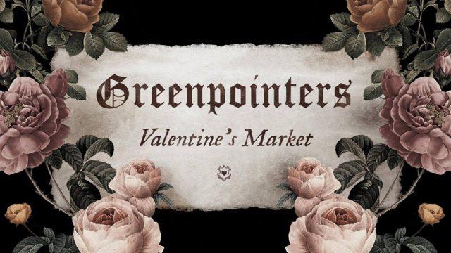 VENDOR CALL!: Greenpointers Vintage Rose Valentine's Market 2/10