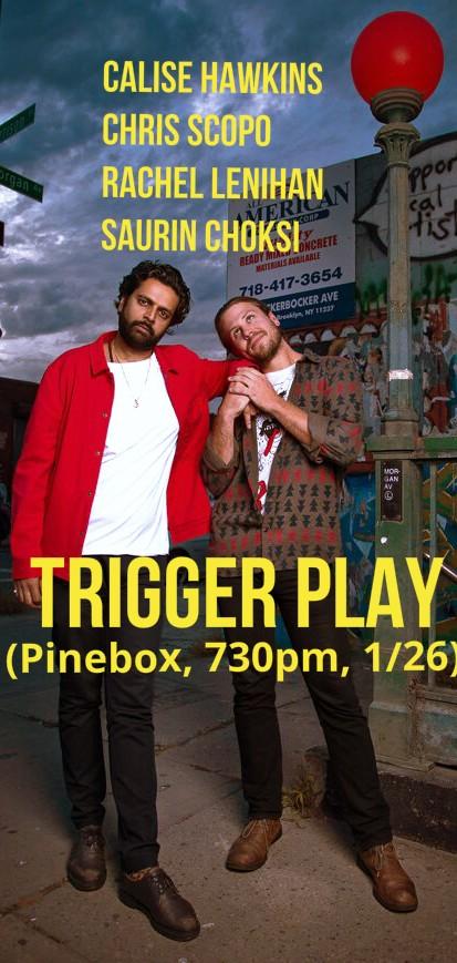 Trigger Play Comedy Show 1/26